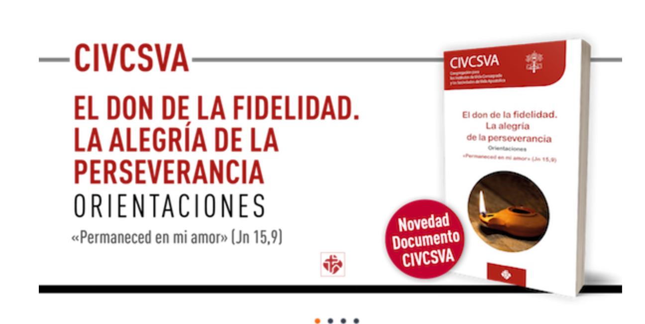 «EL DON DE LA FIDELIDAD, LA ALEGRÍA DE LA PERSEVERANCIA» (PUBLICACIONES CLARETIANAS)