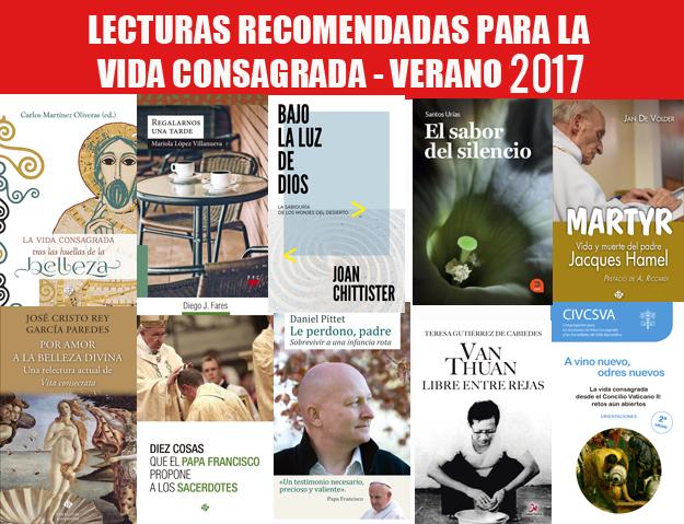 LECTURAS PARA LA VIDA CONSAGRADA. VERANO 2017